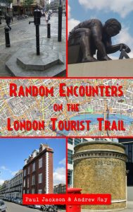 Random Encounters on the London tourist trail